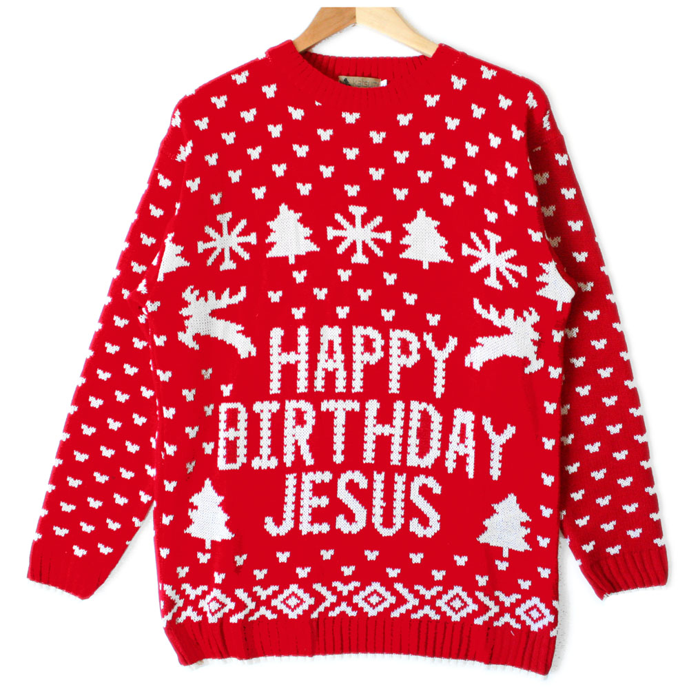 Happy Birthday Jesus Tacky Ugly Christmas Sweater - The Ugly Sweater ...