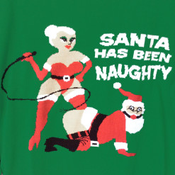 Santa Has Been Naughty Funny Adult Humor Tacky Ugly Christmas Sweater