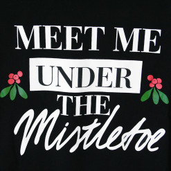 Meet Me Under The Mistletoe Ugly Christmas Sweatshirt